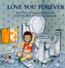 I Love You Forever by Robert Musch